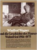 Winifred Wagner e a História da Casa de Wahnfried de 1914 a 1975