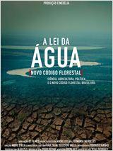 Assistir A Lei da Água – Novo Código Florestal Dublado – Documentário
