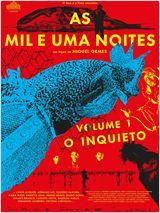 As Mil e Uma Noites - Volume 1, O Inquieto