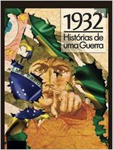 1932 - Histórias De Uma Guerra