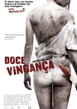 Doce Vingança - Filme 2010 - AdoroCinema