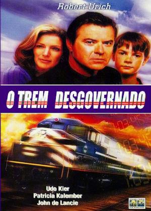 O Trem Desgovernado Filme 1999 Adorocinema