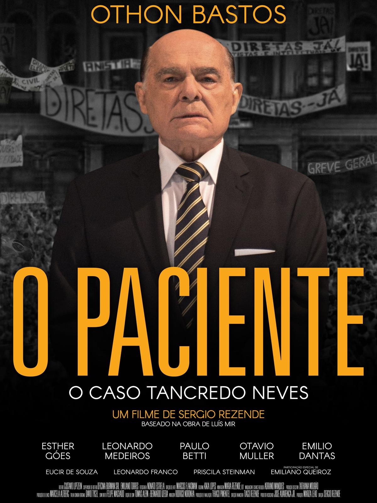 O Paciente - O Caso Tancredo Neves  Filmes similares - AdoroCinema cd71a77d9185b