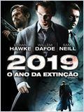 2019 - O Ano da Extinção