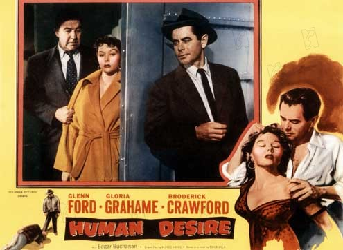 Desejo Humano : Foto Broderick Crawford, Glenn Ford, Gloria Grahame