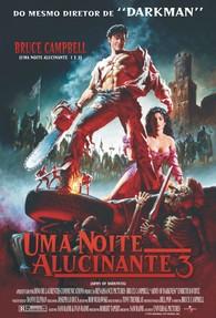 Uma Noite Alucinante 3 : Poster