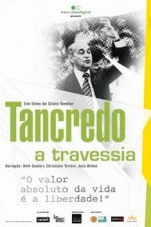 Tancredo - A Travessia : Foto