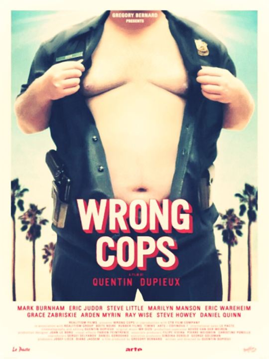 Wrong Cops - Os Maus Policiais : Poster
