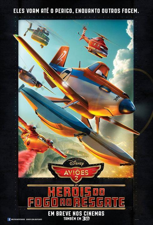 Aviões 2 - Heróis do Fogo ao Resgate : Poster