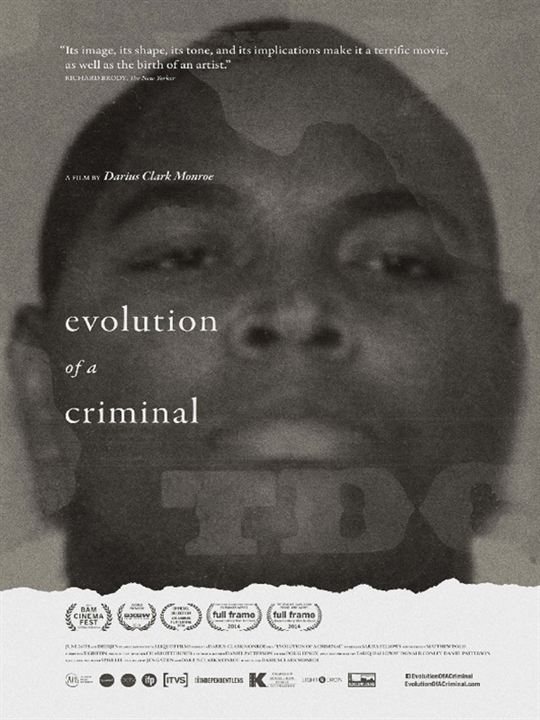 Evolution Of A Criminal : Poster