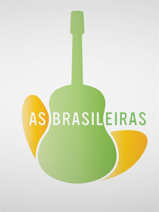 As Brasileiras : Poster