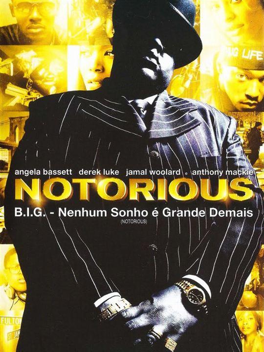 Notorious B.I.G. - Nenhum Sonho é Grande Demais : Poster