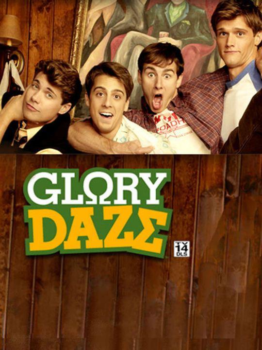 Glory Daze : Poster