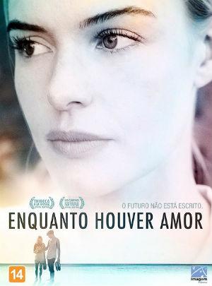 Enquanto Houver Amor : Poster