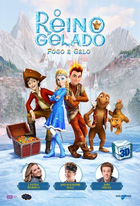 O Reino Gelado - Fogo e Gelo : Poster