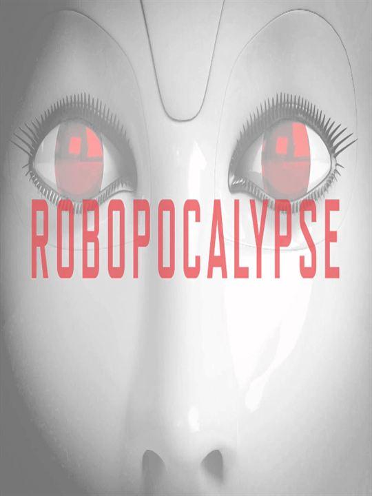 Robopocalypse : Poster