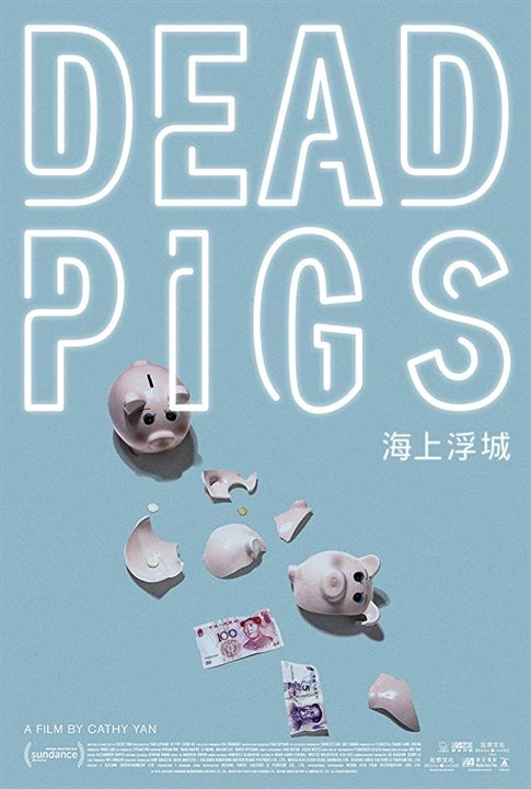 Dead Pigs : Poster