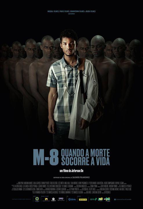M8 - Quando a Morte Socorre a Vida : Poster