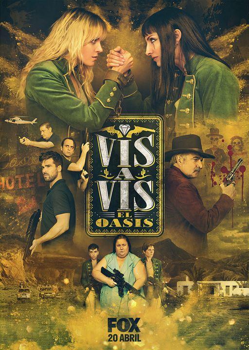 Vis a Vis: El Oasis : Poster