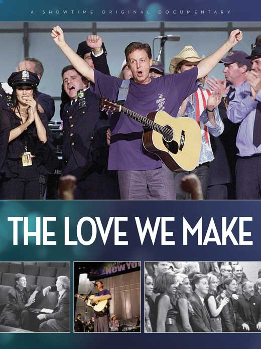 The Love We Make : Poster