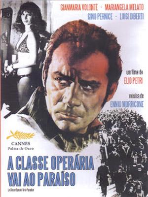 A Classe Operária Vai ao Paraíso : Poster