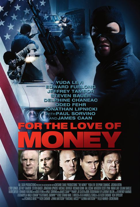 For the Love of Money : Poster Delphine Chanéac, Edward Furlong, Hal Ozsan, Jonathan Lipnicki, Noel Gugliemi