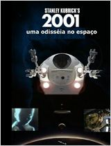 2001 - Uma Odiss&#233;ia no Espa&#231;o