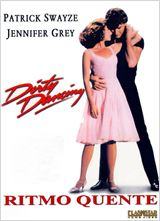 Dirty Dancing - Ritmo Quente