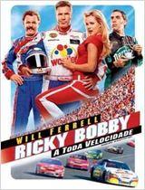 Ricky Bobby - A Toda Velocidade
