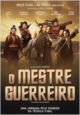 Assistir O Mestre Guerreiro – (Dublado) – HD Online 2016