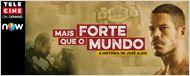 Mais Forte que o Mundo - A História de José Aldo já está disponível no Telecine On Demand