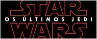 Star Wars: Os Últimos Jedi é o título nacional do Episódio VIII