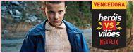 VideoFight Heróis vs Vilões: Eleven é a grande vencedora da disputa entre personagens da Netflix!