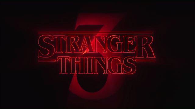 Stranger Things 3ª Temporada Teaser Títulos Nacional