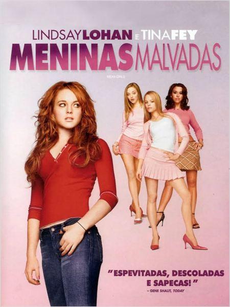 Meninas Malvadas : Poster