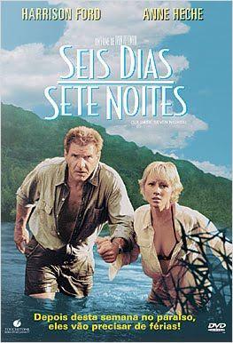Seis Dias, Sete Noites : Poster