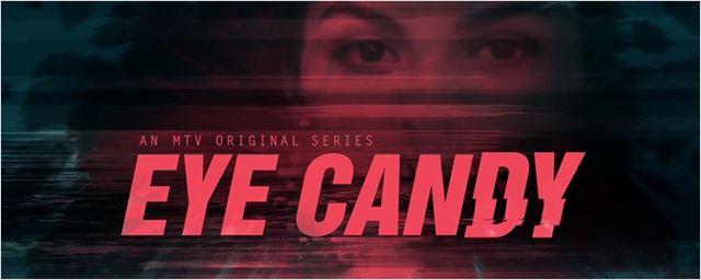 Eye Candy é cancelada pela MTV após uma temporada