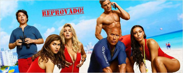 Amigos do AdoroCinema reprovam o tom apelativo de Baywatch - S.O.S Malibu