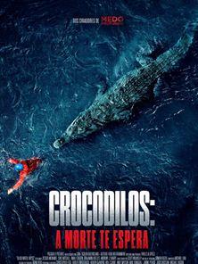 Crocodilos - A Morte Te Espera Trailer Dublado