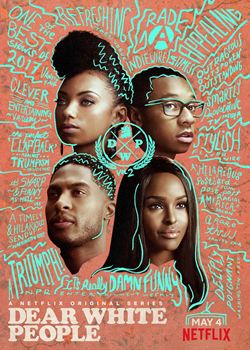 Cara Gente Branca (Dear White People)