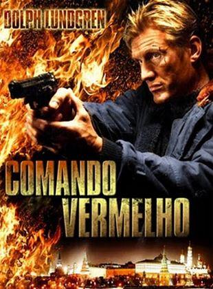 Comando Vermelho - Filme 2009 - AdoroCinema