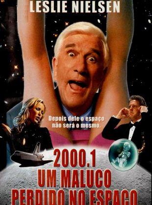 2000.1 - Um Maluco Solto no Espaço