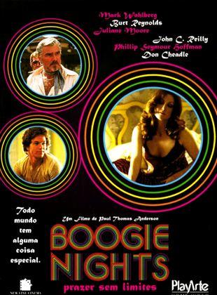 Boogie Nights - Prazer Sem Limites