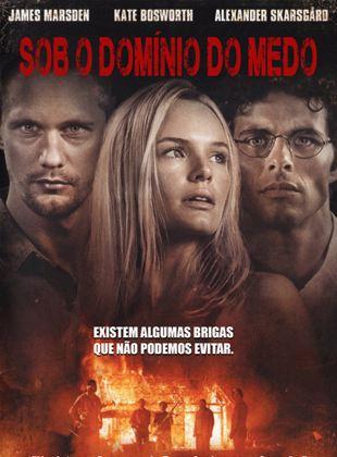 Sob o Domínio do Medo - Filme 2011 - AdoroCinema
