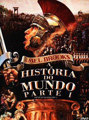 A História do Mundo – Parte I