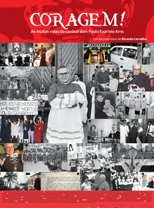 Coragem! As Muitas Vidas do Cardeal Paulo Evaristo Arns