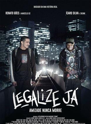 Legalize Já - Amizade Nunca Morre VOD