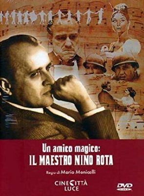 Un Amico Magico : Il Maestro Nino Rota