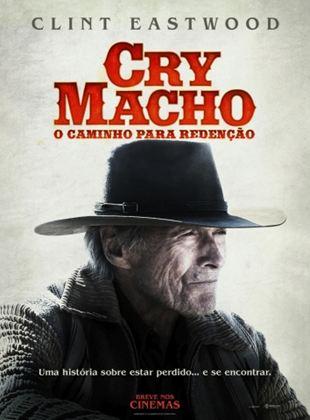 Cry Macho - O Caminho Para a Redenção