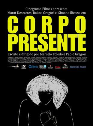 Corpo Presente - Filme 2011 - AdoroCinema